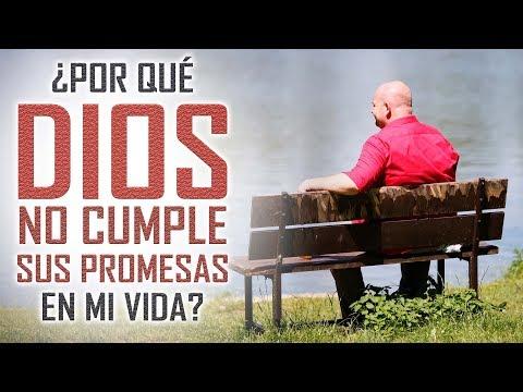 Las mejores reflexiones cristianas - ¿Por qué Dios no cumple sus promesas en mi vida