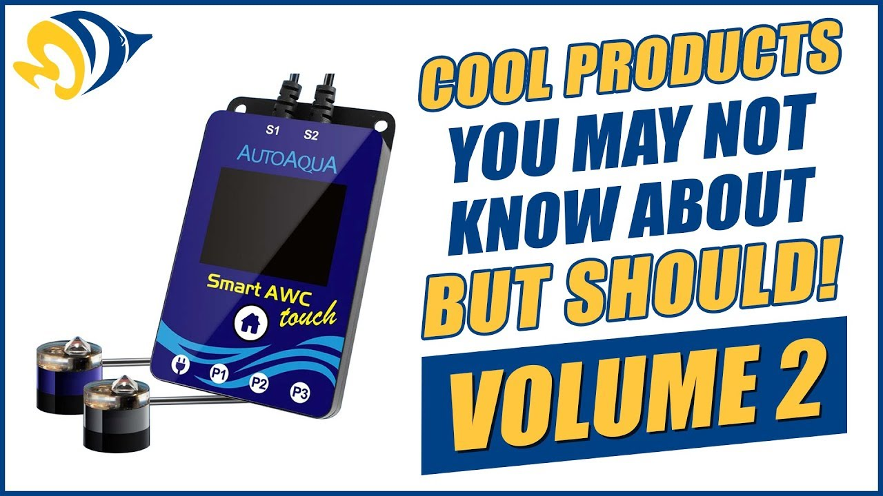 Cool Aquarium Products You May Not Know About, But Should! - VOLUME 2 Thumbnail