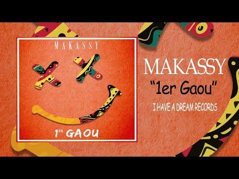 Makassy - 1er Gaou (Official Audio)