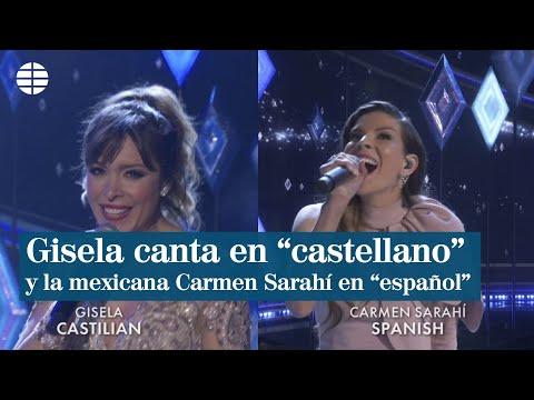 Gisela canta en 'castellano' y la mexicana Carmen Sarahí, en 'español'