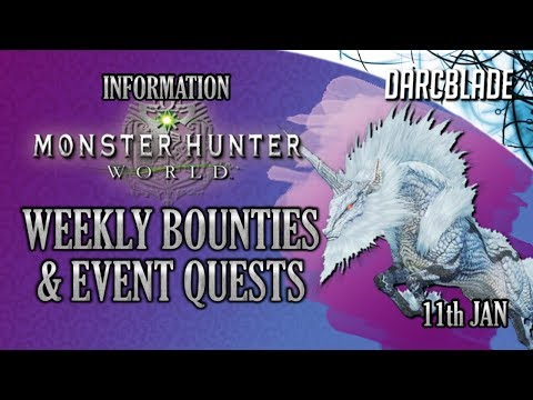 Weekly Limited Bounties & Event Quests : Monster Hunter World : 11th Jan 19 thumbnail