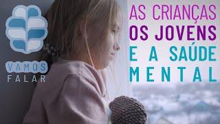 Saúde mental nas crianças e jovens.