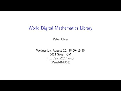 ICM2014 VideoSeries PA13: World Digital Mathematics Library on Aug20Wed