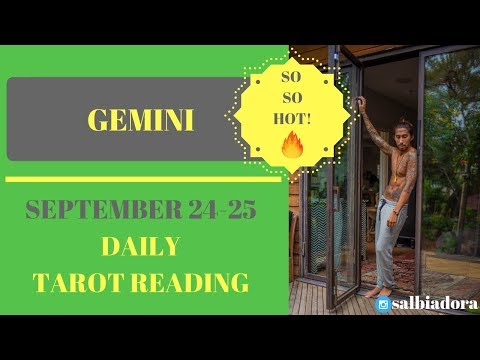 "GEMINI - ""THIS PERSON IS JUST SO HOT!"" SEPTEMBER 24-25 DAILY TAROT READING"