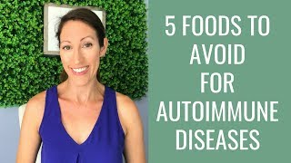 5 Healthy Foods That Are Causing You Increased Inflammation | Autoimmune Disease Diet