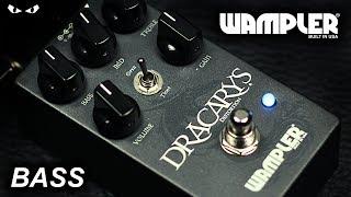 Wampler Dracarys Distortion Pedal - BASS Demo