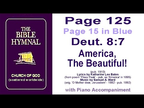 Purple Hymnal Page 125 Hymn related to Deuteronomy 8:7 - America, The Beautiful!