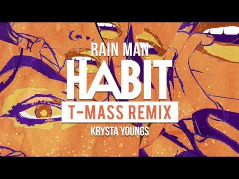 Rain Man & Krysta Youngs - Habit (T-Mass Remix) | Dim Mak Records