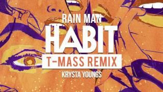 Скачать Rain Man Krysta Youngs Habit T Mass Remix Dim Mak Records
