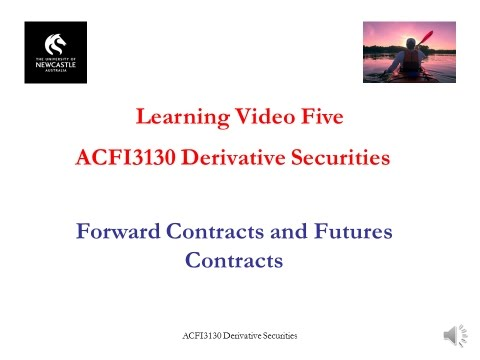 ACFI31302017 Forward Contracts and Futures Contracts