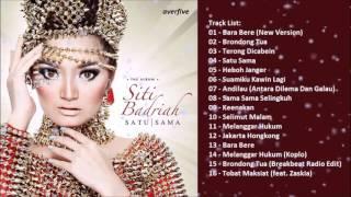 รวมเพลงอินโดนีเซีย Siti Badriah Satu Sama 2014 musik Indonesia Siti Badriah