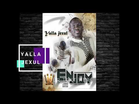 Yalla Jexul PAPE DIOUF
