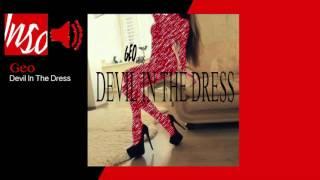 Geo - Devil In The Dress (INSOAUDIO)