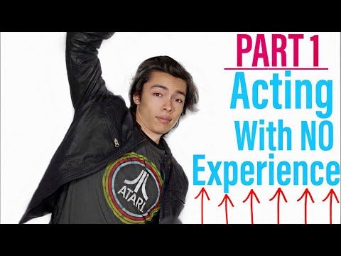 How To Become An Actor And Start Acting With No Experience PART 1