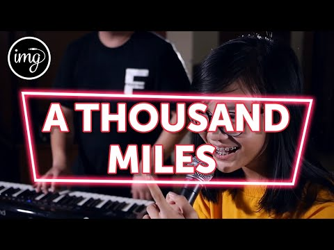 A THOUSAND MILES - MISELLIA