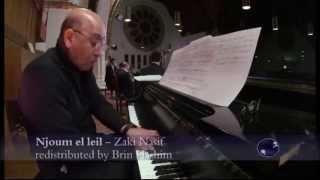 Njoum el leil - Zaki Nassif arranged by Brin Hashim