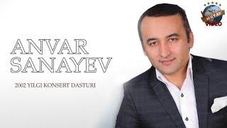 Скачать Anvar Sanayev 2002 Yil Konsert Dasturi