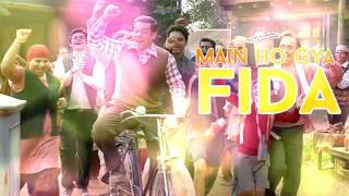 Main HO GAYA FIDA (Full Song) - TUBELIGHT 2017 | Salman Khan