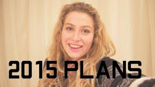 My 2015 Plans