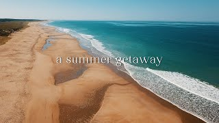 A Summer Getaway