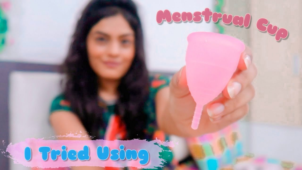 I Tried Using Menstrual Cup For The First Time - My Experience | Dhwani Bhatt