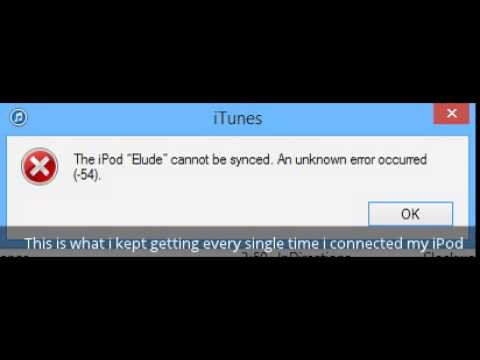 iTunes Error (~54) FIXED! 2014