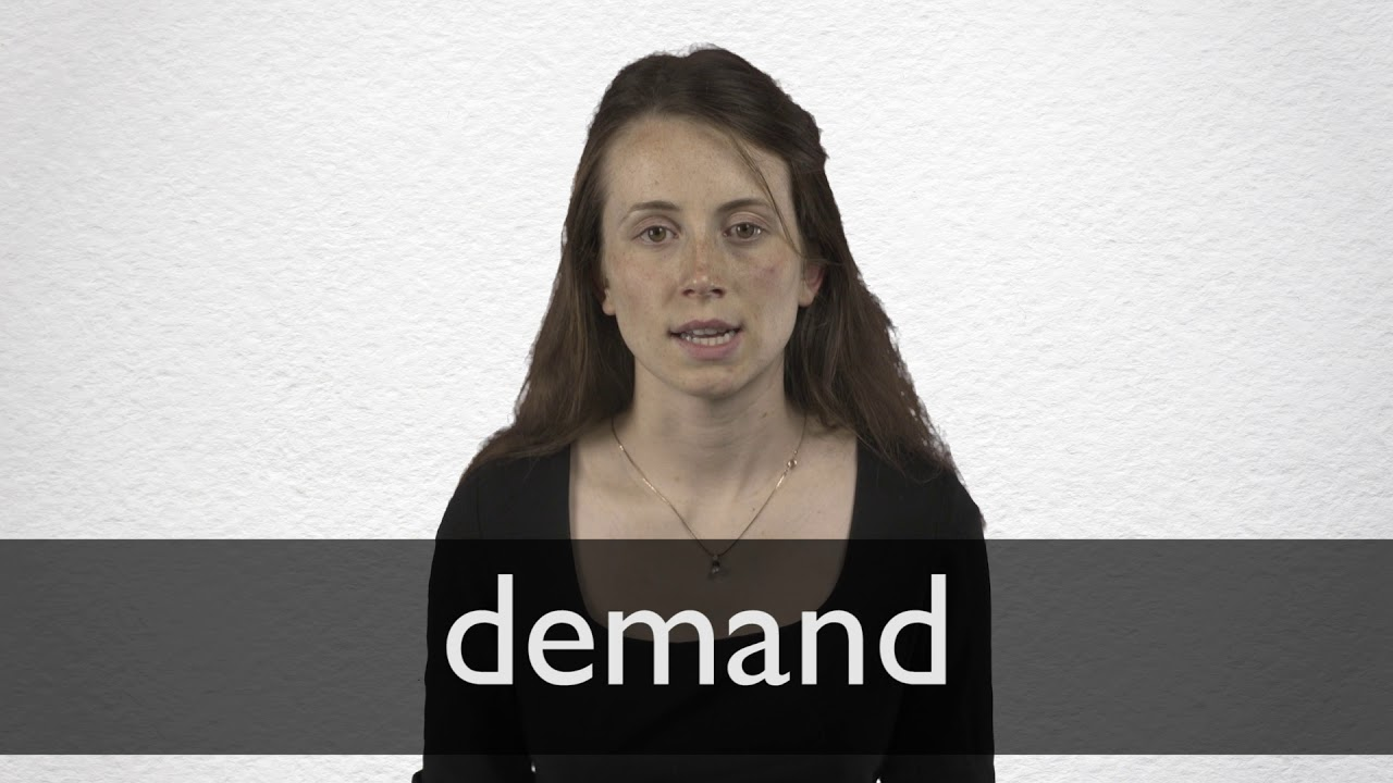 How to pronounce DEMAND in British English