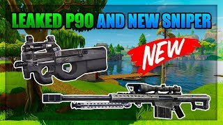 FORTNITE BATTLE ROYALE - NEW LEAKED P-90 AND 50 CALL SNIPER COMING SOON! New Leaked Weapons Fortnite