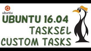 Ubuntu 16 04: Custom Tasksel Recipes Video