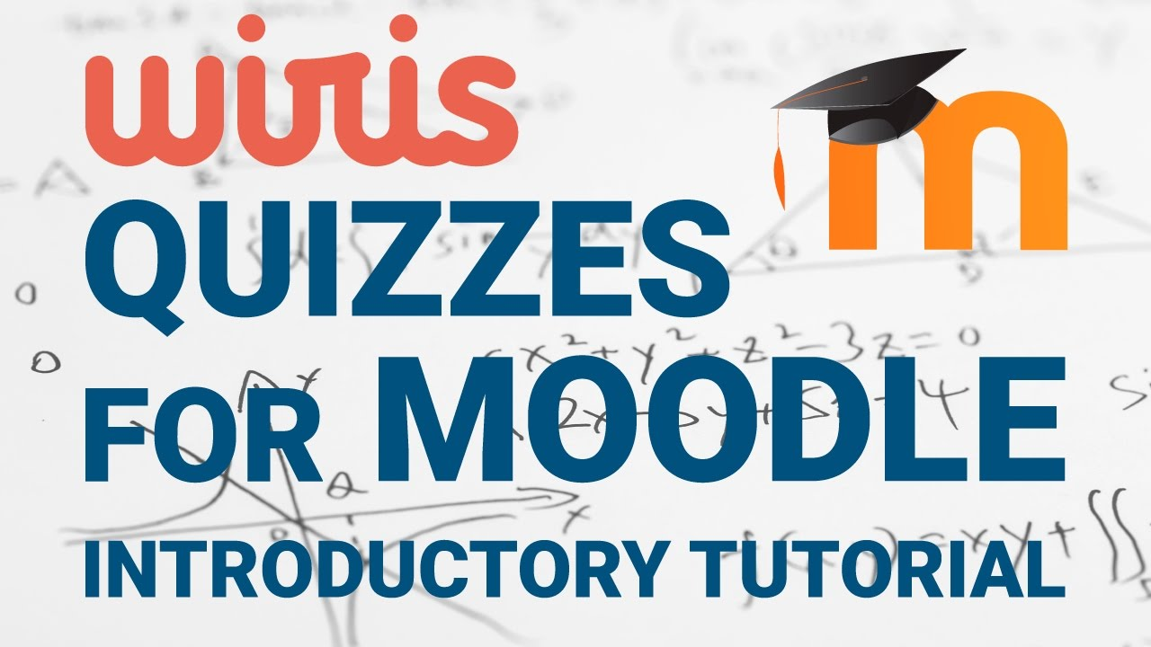 Introductory tutorial to Wiris Quizzes for Moodle - YouTube