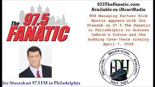 4-7-2018   FDH Managing Partner Rick Morris with Joe Staszak of 97-5 FM in Philadelphia