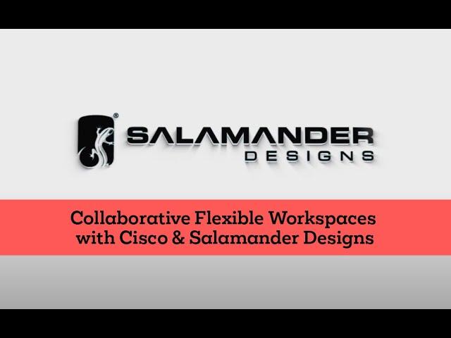 Collaborative Flexible Workspaces with Cisco & Salamander Designs