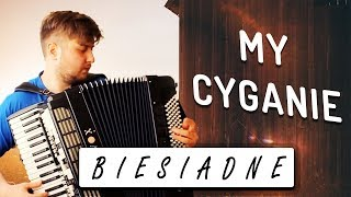 Biesiadne - My cyganie - akordeon