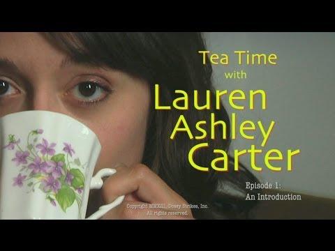 Tea Time with Lauren Ashley Carter -- Episode 1