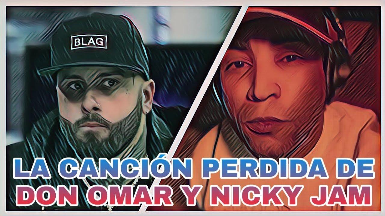Don Omar Ft. Nicky Jam - Algo Pasaba (2021)