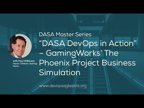 """dasa-devops-in-action""-–-gamingworks'-the-phoenix-project-business-simulation"