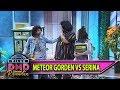 Kocak bgt Geng Meteor Gorden vs Geng SeRina - Kilau DMD (31/5)
