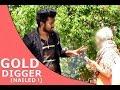 Nepali Prank - Gold Digger (nailed!) video