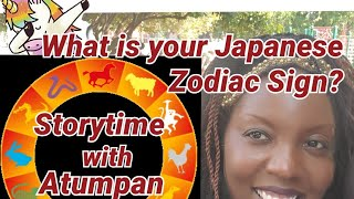 What's Your Sign?  Storytime With Atumpan:  The Japanese Zodiac an the Wolf At The Well