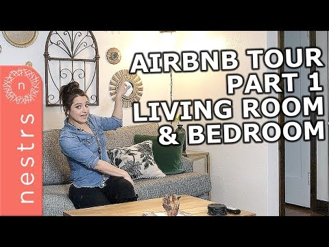Airbnb Interior Design Tips: Bedroom and Living Room Tour (Part 1) |  Nestrs