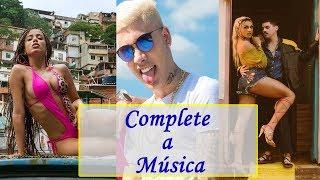 Baixar DESAFIO: Complete a Música! (MC Kevinho, Anitta, Pabllo Vittar, ...)
