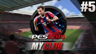 PES 2015 MY CLUB #5