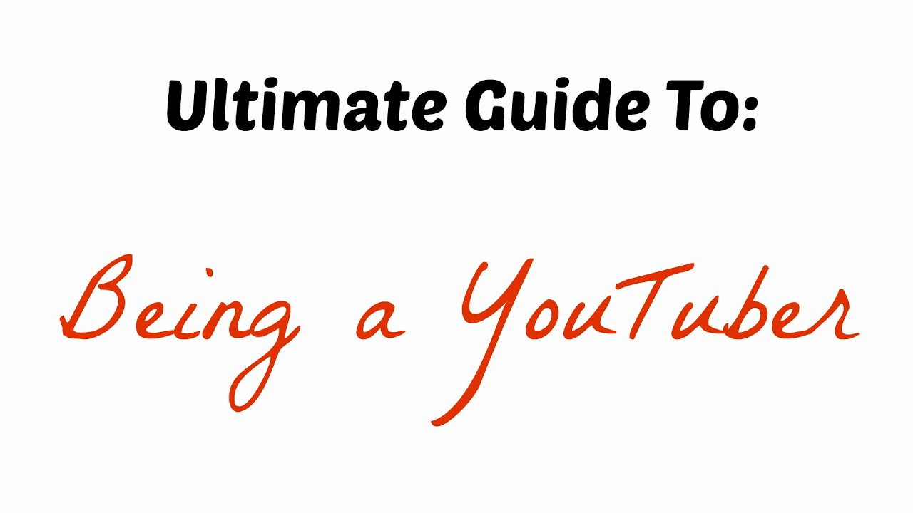 Ultimate Guide to Being a YouTuber - Quick and easy tutorial on how to be a YouTuber. This is a new style so go easy on me.