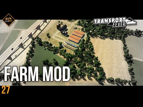 The Farmer Mod in Transport Fever | Metropolis mod spotlight #27
