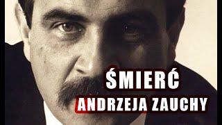 Cała prawda o ŚMIERCI Andrzeja Zauchy: To wszystko wyglądało INACZEJ