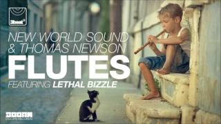 Repeat youtube video New World Sound & Thomas Newson ft Lethal Bizzle - Flutes