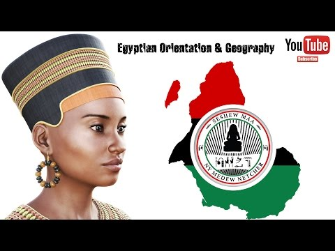 Egyptian Orientation & Geography