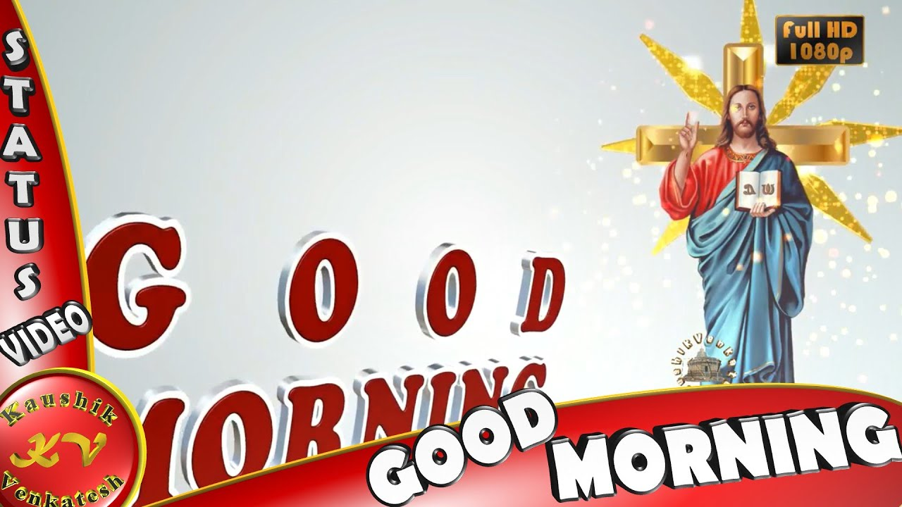 Good Morning Jesuswisheswhatsapp Videogreetingsanimation