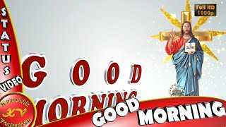Good Morning Jesus Wishes Whatsapp Greetings Animation Messages Quotes Download