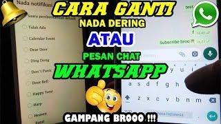 Download Mp3 Cara Mengganti Nada Dering Whatsapp Atau Merubah Notifikasi Nada Pesan Wa // Mud